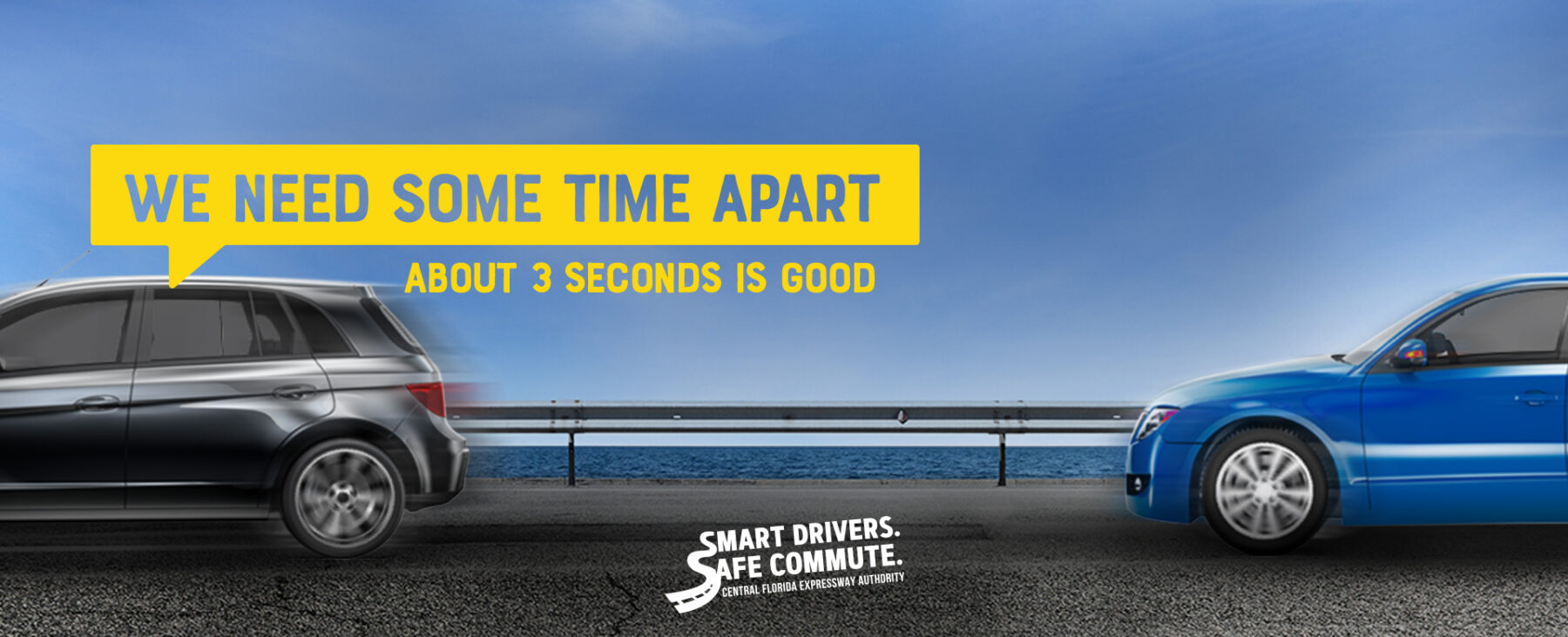 We Need Time Apart: About 3 seconds is good: Smart Drivers, Safe Commute.