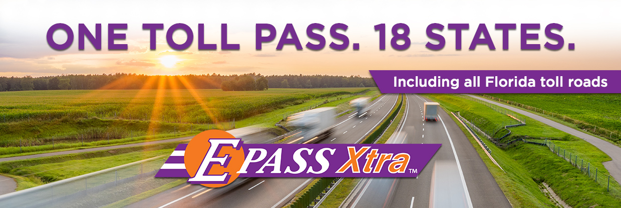 One Toll Pass. 18 States including all Florida toll roads. E-PASS Xtra