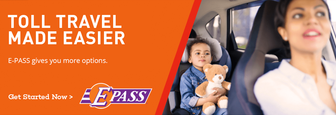 Toll Travel Made Easier. E-PASS gives you more options. Select here to get started now.